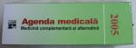 AGENDA MEDICALA  - MEDICINA COMPLEMENTARA SI ALTERNATIVA  - SUPLIMENTE NUTRITIVE , PLANTE MEDICINALE, COSMETICE NATURALE , 2005