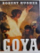 GOYA by ROBERT HUGHES , 2006