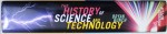 THE HISTORY OF SCIENCE AND TEHNOLOGY by BRYAN BUNCH with ALEXANDER HELLEMANS , 2004