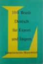 100 BRIEFE DEUTSCH -  FUR EXPORT  UND IMPORT von WALDEMAR DICKFACH , 1976