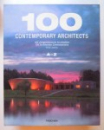 100 CONTEMPORARY ARCHITECTS by PHILIP JODIDIO ( GERM . - ENGL. - FRANC ), 2008