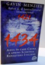 1434 ANUL IN CARE CHINA A APRINS SCANTEIA RENASTERII ITALIENE de GAVIN MENZIES , 2009
