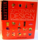 20 TH CENTURY DESIGN , THE DEFINITIVE ILLUSTRATED SOURCE BOOK , 2009