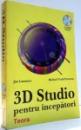 3D STUDIO PENTRU INCEPATORI de JIM LAMMERS, MICHAEL TODD PETERSON , 1997