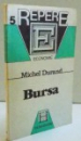 5 REPERE ECONOMICE , BURSA , 1992