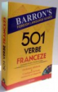 501 VERBE FRANCEZE  ORDONATE ALFABETIC , CONJUGATE LA TOATE MODURILE SI TIMPURILE , CONTINE CD , 2008
