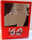 60 GLI ANNI , LE IMMAGINI AL POTERE , 1996
