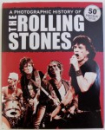 A PHOTOGRAPHIC HISTORY OF THE ROLLING STONES by SUSAN HILL, 2012