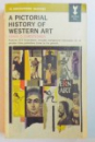 A PICTORIAL HISTORY OF WESTERN ART by ERWIN O. CHRISTENSEN , 1964