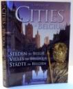 A PORTRAIT OF CITIES OF BELGIUM , STEDEN IN BELGIE , 2009