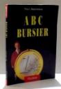 ABC BURSIER de TITU I. BAJENESCU , 2002