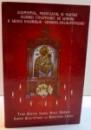 ACATISTUL , PARACLISUL SI SLUJBA ICOANEI FACATOARE DE MINUNI A MAICII DOMNULUI GRABNIC-ASCULTATOARE , 2007