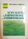 ACTUALITATI IN FARMACOLOGIE SI FIZIOPATOLOGIE de BARBU CUPARENCU , LUMINITA PLESCA , 1995