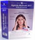 AGENDA MEDICALA 2017 , EDITIE DE BUZUNAR , 2017