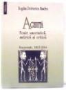 AGHIUTA, FOAIE UMORISTICA, SATIRICA SI CRITICA de BOGDAN PETRICEICU HASDEU , 2009