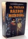 AL TREILEA RAZBOI MONDIAL de ALEXANDRU GRUMAZ , 2013
