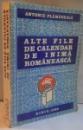 ALTE FILE DE CALENDAR DE INIMA ROMANEASCA de ANTONIE PLAMADEALA, 1988