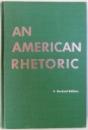 AN AMERICAN RHETORIC by WILLIAM W. WATT , 1960