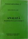 ANALIZA MATEMATICA SI NUMERICA de MIHAI POSTOLACHE, 1997