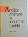 ANALIZE CHIMICE IN INDUSTRIA TEXTILA de M. RUSANOVSCHI, A.S. TAFTA, R. VINTILA  1965