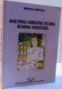 ANALYSING NARRATIVE FICTION : READING STRATEGIES , 2007