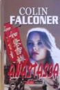 ANASTASIA de COLIN FALCONER , 2004