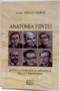 ANATOMIA FIINTEI , SCOALA LITERARA SI ARTISTICA DE LA TARGOVISTE de MIHAI CIMPOI , 2015