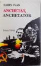 ANCHETAT, ANCHETATOR de SABIN IVAN , 1993