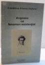 ANGOASA CA FENOMEN EXISTENTIAL de CATALINA ELENA DOBRE , DEDICATIE * , 2000