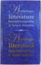 ANTHOLOGIE DE LITTERATURE LUXEMBOURGEOISE DE LANGUE FRANCAISE / ANTOLOGIE DE LITERATURA LUXEMBURGHEZA DE LIMBA FRANCEZA