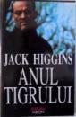 ANUL TIGRULUI de JACK HIGGINS