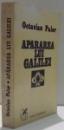 APARAREA LUI GALILEI de OCTAVIAN PALER , 1978 *DEDICATIE