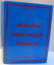 APOCALIPSA DACIEI , DACILOR , ROMANILOR , CARTEA A IV-A de MIHAI LUPU , 2007