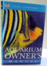 AQUARIUM OWNER'S MANUAL de GINA SANDFORD , 1999