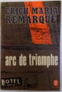 ARC DE TRIOMPHE de ERICH MARIA REMARQUE, 1968