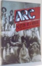 ARC, LITERE, ARTE & MESTESUGURI de GEORGE BALAITA, I-2/97