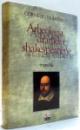 ARHEOLOGIA DRAMELOR SHAKESPEARIENE, TRAGEDIILE de CORNELIU DUMITRU , 1996 DEDICATIE*