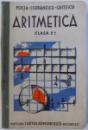 ARITMETICA PENTRU CLASA II - A SECUNDARA SI NORMALA DE BAIETI SI FETE de D. FOCSA ...N. M. GHITESCU , 1935