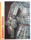 ARMATURE ITALIANE di LUCIANO REBUFFO , 1959, EXEMPLAR NUMEROTAT*