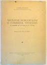 AROMANII MOSCOPOLENI SI COMERTUL VENETIAN IN SECOLELE XVII-XVIII  de VALERIU PAPAHAGI , PREFATA de N. IORGA , 1935