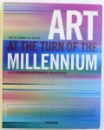 ART AT THE TURN OF THE MILLENNIUM , editors BURKHARD RIEMSCHNEIDER and UTA GROSENICK , 1999