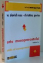 ARTA MANAGEMENTULUI de W. DAVID REES, CHRISTINE PORTER, EDITIA A V-A , 2005
