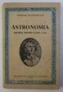 ASTRONOMIA. MANUAL PENTRU CLASA A X-A  1956