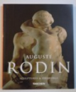 AUGUSTE RODIN , SCULPTURES AND DRAWINGS , TEXT by GILLES NERET , 1994