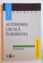 AUTONOMIA LOCALA IN ROMANIA de EUGEN POPA , 1999