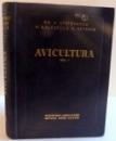 AVICULTURA , EDITIA A II-A , VOL I , 1960