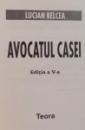 AVOCATUL CASEI, EDITIA A V-A de LUCIAN BELCEA, 2002
