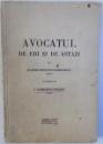 AVOCATUL DE IERI SI DE ASTAZI de JAQUES MOSCOVICI - MARGINEANU , 1934