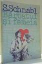 BARBATUL SI FEMEIA de S. SCHNABL , 1993