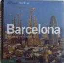 BARCELONA  - THE PALIMSEST OF BARCELONA , text JOAN BARRIL , photography PERE VIVAS , 2006